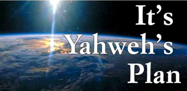 Yahweh's Plan